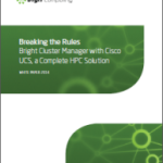 Break the Rules: Creating a complete HPC Solution with Cisco UCS and Bright Cluster