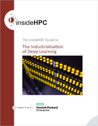 Download the insideHPC Guide to Deep Learning -  Click Here