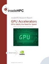 Download the complete insideHPC Research Report on GPUs